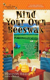 Mind Your Own Beeswax Cover
