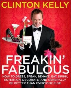 Freakin' Fabulous, by Clinton Kelly.
