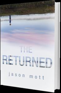 The Returned, by Jason Mott