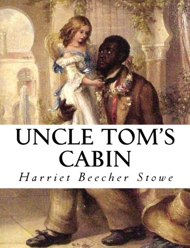 Review: Uncle Tom's Cabin