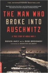 man-who-broke-into-auschwitz-cover-164x250