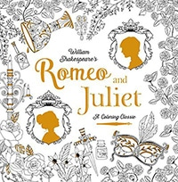 Romeo & Juliet: A Coloring Classic