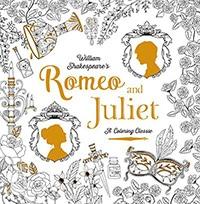 Romeo & Juliet: A Coloring Classic