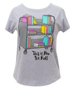 This Is How We Roll shirt