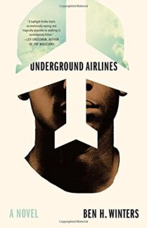 underground airlines book cover